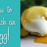 How To Poach An Egg!