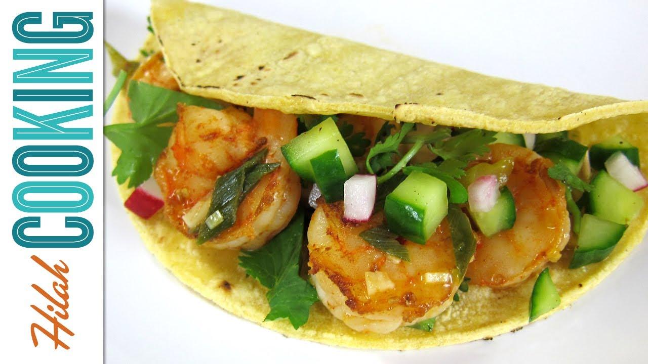 Shrimp Tacos - Hilah Cooking