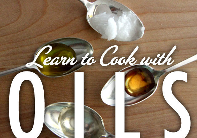 Learn To Cook with Oils
